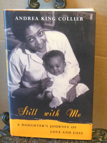 Details about SIGNED Still With Me Andrea King Collier African American Adult Daughter Mother