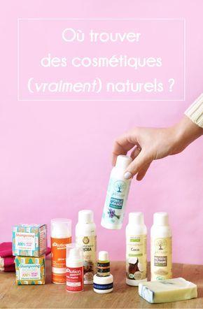 Où trouver des cosmétiques (vraiment) naturels