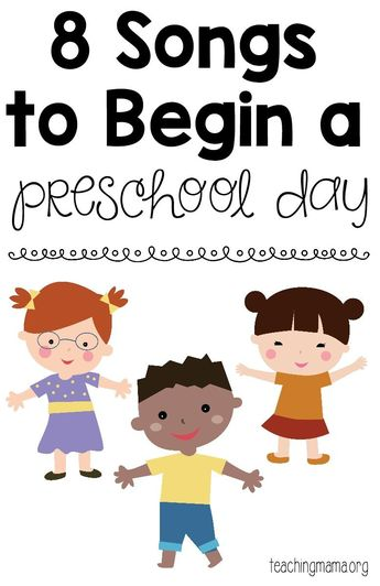 8 Songs to Begin a Preschool Day