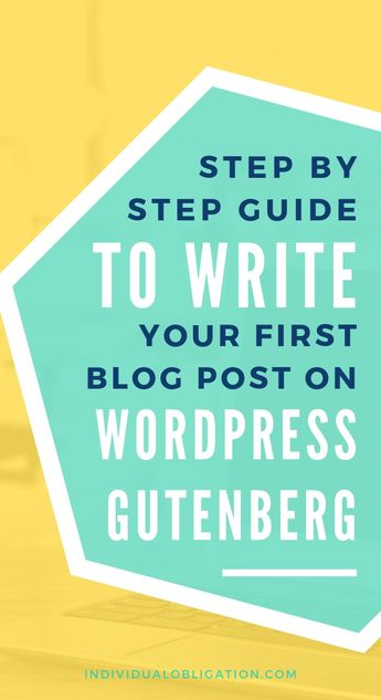 How To Write Your First Blog Post On WordPress Gutenberg