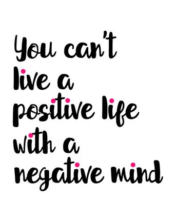 Monochrome inspirational quote printable wall art, black white pink print, You Can't Live A Positive Life With A Negative Mind