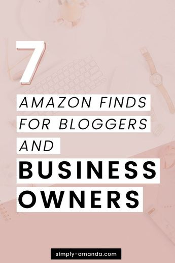 7 Awesome Amazon Finds For Bloggers & Entrepreneurs • Simply Amanda