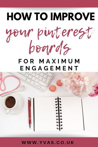 Ways to Improve Your Pinterest Boards for Maximum Engagement ~ Your Virtual Assistant Service