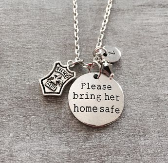 Please bring her home safe, Police wife, Police, Police woman, Lady Cop, Cop, Gifts, Graduation, Silver Necklace, Charm Necklace, gifts