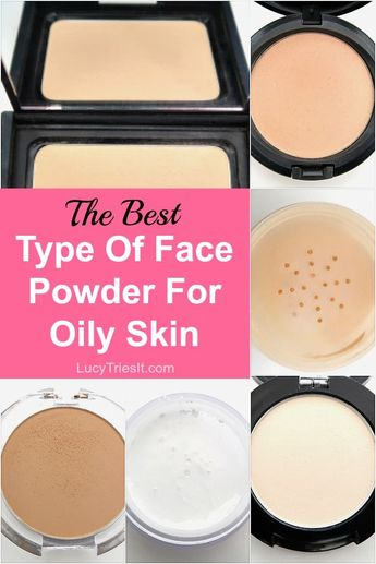 The Best Type Of Face Powder For Oily Skin