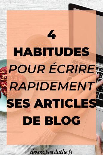 Comment écrire rapidement un article de blog ?