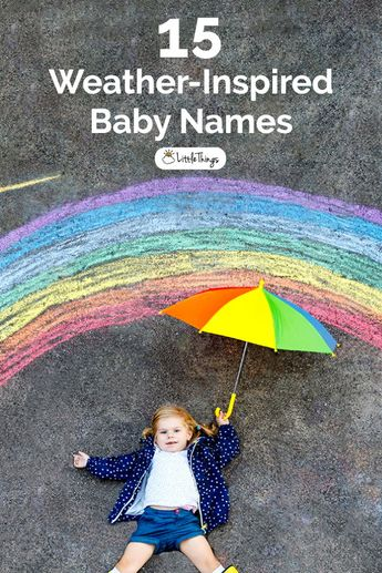 15 Weather-Inspired Baby Names: We love names that come from something eternal and beautiful, and the weather is a great source of inspiration. #babynames
