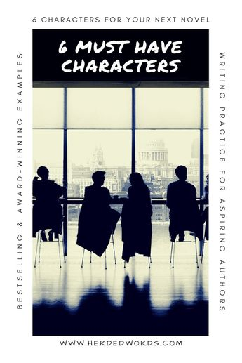 6 Essential Character Types for Your Novel - Herded Words