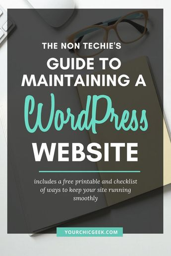 The Non Techie Guide to Maintaining a Wordpress Website