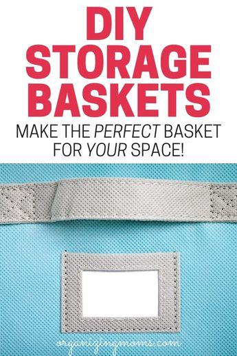 DIY Baskets for Storage - Amazing Customized Storage Ideas