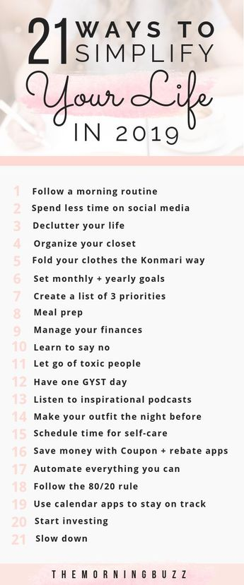 21 Ways To Simplify Your Life In 2019