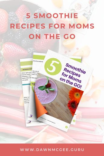 5 Smoothie Recipes for Moms on the Go. Stay #healthy even when you don't have the time with these 5 simple and easy #smoothierecipes. You are going to love all of these #recipes! This is a FREE download recipe book when you enter your email address. Get it now - just in time for summer. #summerecipes