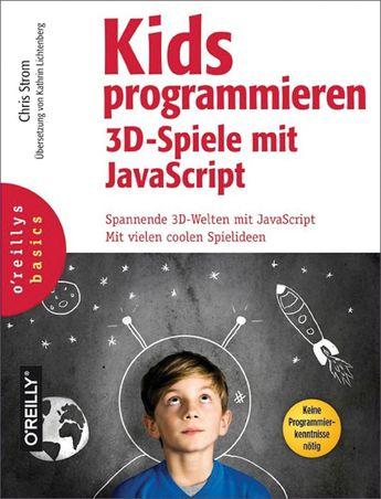 Kids programmieren 3D-Spiele mit JavaScript (eBook)