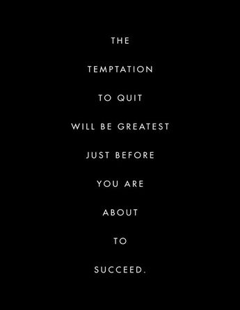 My favorite Temptation quote - ancient Chinese proverb.