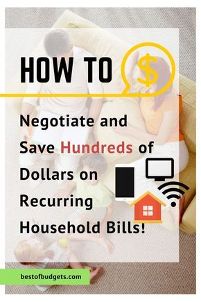 How to Negotiate and Save Hundreds of Dollars on Recurring Household Bills | Best of Budgets