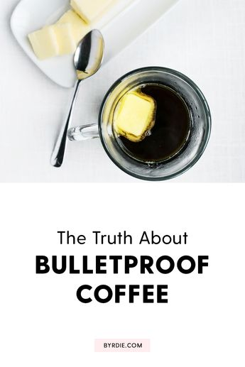 Here's the Truth About Bulletproof Coffee