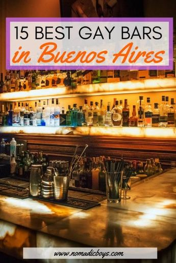 15 Gay Bars in Buenos Aires you need to check out