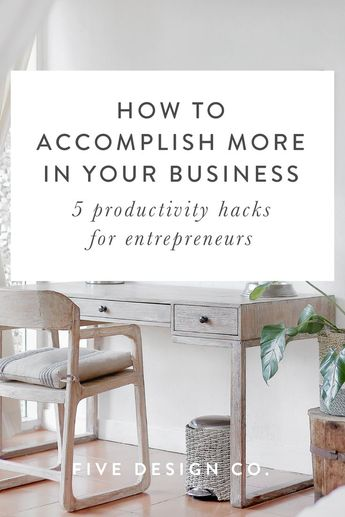 Productivity hacks for entrepreneurs: how to accomplish more in your business with time blocking, batch scheduling, productivity apps & more  // Web design & entrepreneurship tips for entrepreneurs, small business owners, bloggers & freelancers on the Five Design Co. blog  #productivity #smallbusiness #entrepreneur #freelancer #blogger #businesstips #entrepreneurship