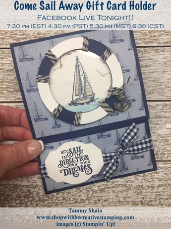 Facebook Live Tonight--Come Sail Away Gift Card Holder!