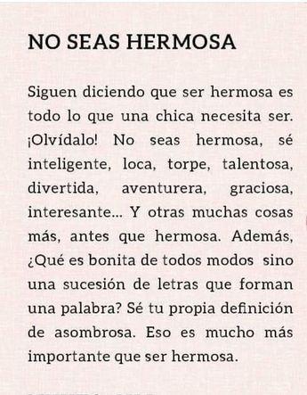Se tan sólo tú. ♡ mujeres fuertes quotes  #uñas #vestidos #ideas #damas #mujeres #dresses