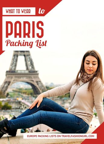 Paris Packing List: What to Wear and Everything You Need to Bring