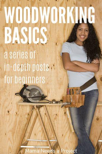 Woodworking Basics Series