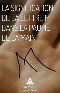 La signification de la lettre M dans la paume de la main