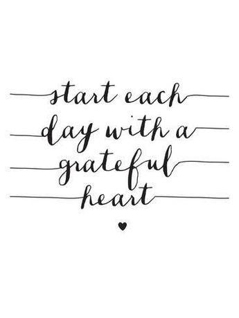 Start Each Day With A Grateful HeartBy Brett Wilson