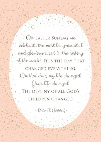 9 Inspiring LDS Easter Quotes