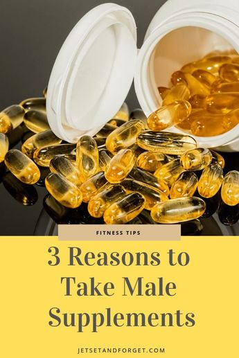 Why Should You Only Take Top Male Supplements?
