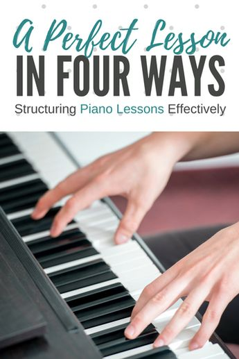 To Save My Sanity, I Started Structuring My Piano Lessons Like This…