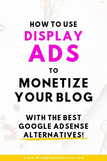 How to Make Money With Ads on Your Blog