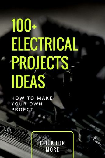 100+ Electrical Projects for Engineering Students