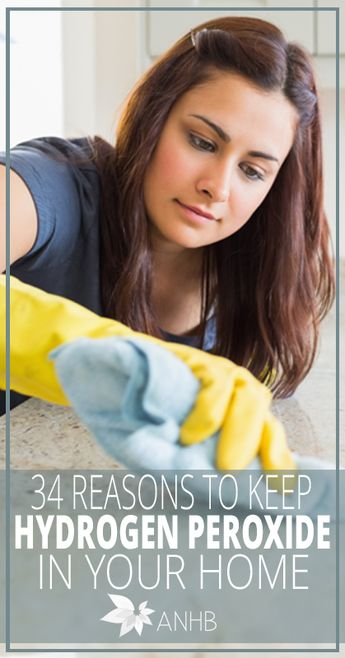 34 Reasons Why You Need Hydrogen Peroxide In Your Home