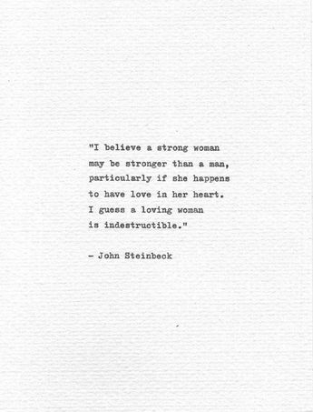 """John Steinbeck Hand Typed Love Quote """"I believe a strong woman"""" Vintage Typewriter Romantic Quote Lo"""