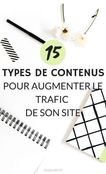 15 types de contenus pour augmenter le trafic de son site - Olga Uhry - Rédaction Web, Traduction, Social Media Manager