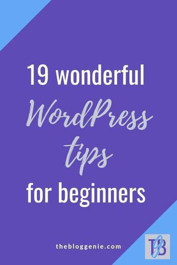 19 wonderful WordPress tips for beginners
