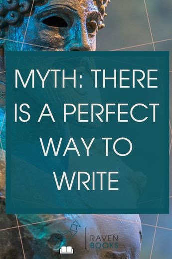 There is No Perfect Way to Write