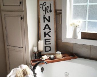 Get Naked, Bathroom Sign, Farmhouse, Framed Sign, Wood Sign, Rustic, Distressed, Farmhouse Style, Sign, Wall Art, Wooden Sign