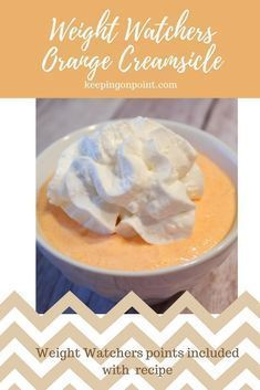 Orange Creamsicle Treat - Weight Watchers Freestyle