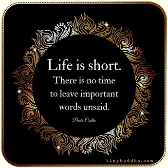 There Is No Time to Leave Important Words Unsaid