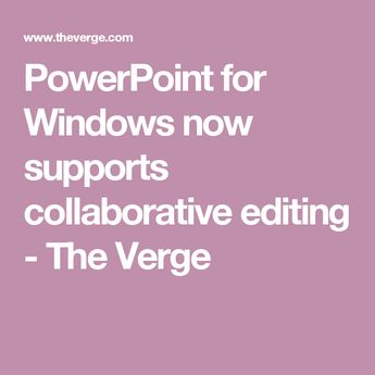 3045a9205178f5 PowerPoint for Windows now supports collaborative editing