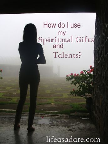 Using Talents and Spiritual Gifts