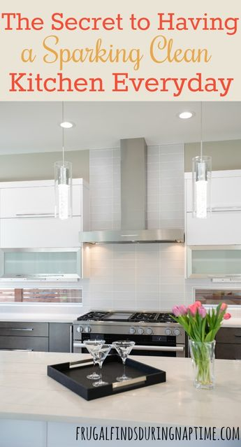 The Secret to Having a Sparkling Clean Kitchen Everyday
