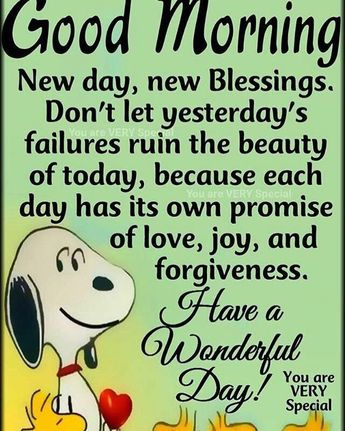 #goodmorning #newday #newblessings #love #joy #forgiveness very true each day is a new beginning Have A Wonderful Day!