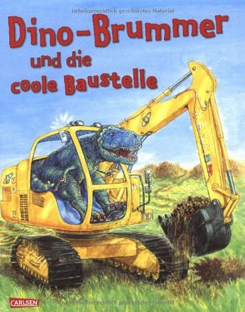 Dino-Brummer und die coole Baustelle: Amazon.de: Penny Dale: Bücher
