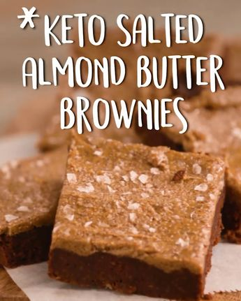 Anyone doing #Keto needs to make these brownies, stat !! Keto Salted Almond butter Brownies Via #Tastyfoodvideos