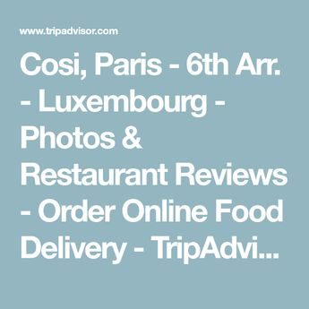 Cosi, Paris - 6th Arr. - Luxembourg - Photos & Restaurant Reviews - Order Online Food Delivery - TripAdvisor