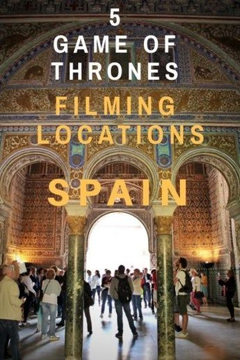 5 Game of Thrones Spain locations