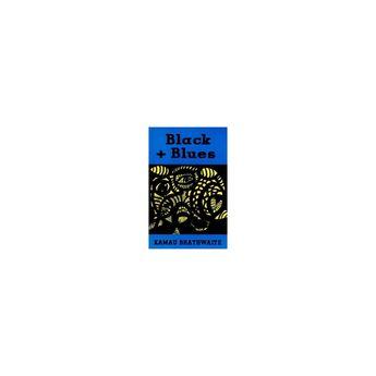 Black + Blues - (New Directions Paperbook) by Kamau Brathwaite (Paperback)